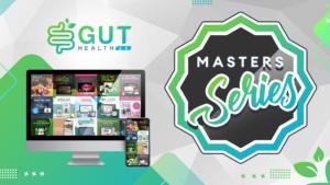 Gut Health 2.0 Masters Series